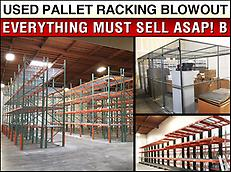 USED PALLET RACKING BLOWOUT